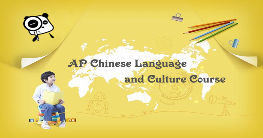 The Overview Of AP Chinese Language And Culture Course