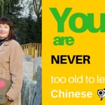 You're Never Too Old To Learn Chinese