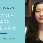 The Best Ways To Quickly Learn Mandarin