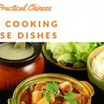 Learning Practical Chinese While Cooking Chinese Dishes