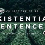 Mastering Existential Sentences(存现句) In Mandarin