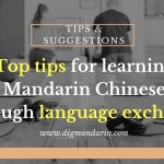 Top Tips For Learning Chinese Through Language Exchange