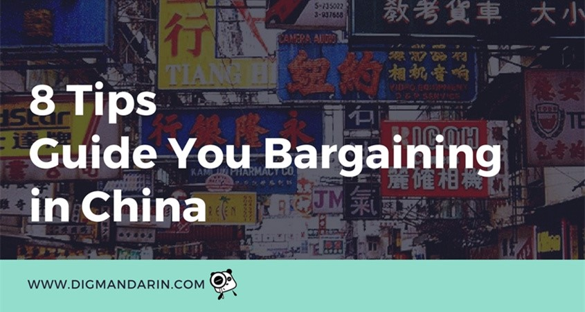 8 Tips To Guide You Bargaining In China