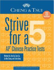 Strive for a 5-AP Chinese Practice Tests