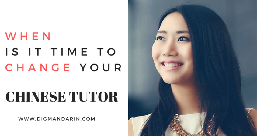 When Is It Time To Change Your Chinese Teacher