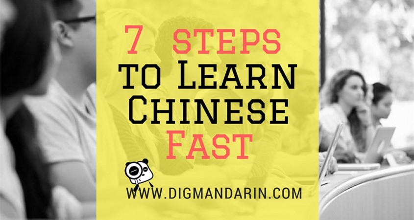 How To Learn Chinese Fast: 7 Steps