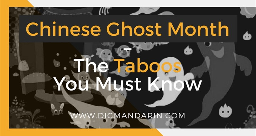 Chinese Ghost Month – The Taboos You Must Know