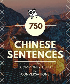 750 Commonly Used Chinese Sentences in Conversations