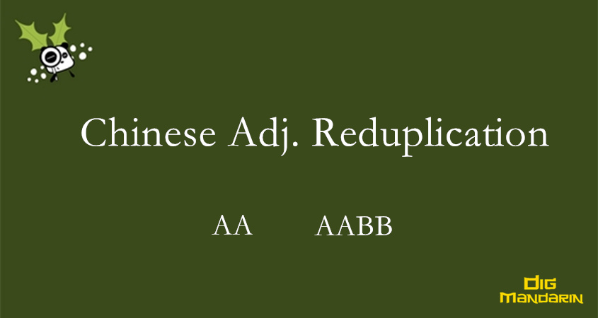The Adjective Reduplication In Chinese