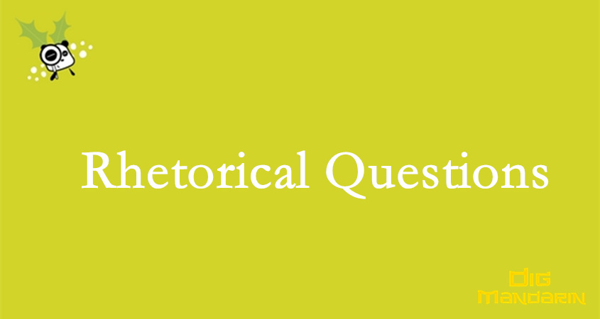 The Rhetorical Questions In Chinese