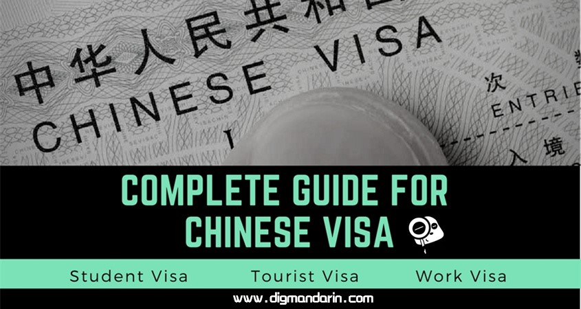 How To Apply For A Chinese Student Visa, Tourist Visa, Or Work Visa