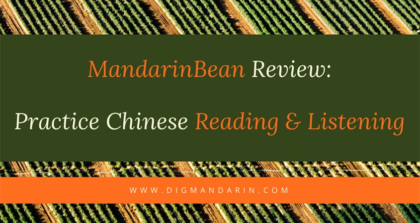 MandarinBean Review: Practice Chinese Reading And Listening
