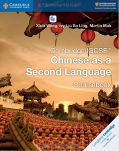 Cambridge IGCSE Chinese as a Second Language Coursebook